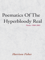 Poematics of the Hyperbloody Real