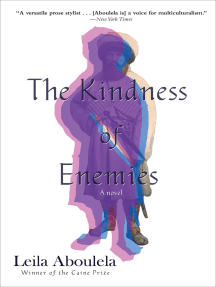 The Kindness of Enemies: A Novel
