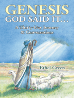Genesis God Said It… a Thirty- Day Journey & Conversations