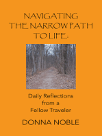 Navigating the Narrow Path to Life