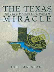 The Texas Miracle: The Tale of the River Card, Round Ii