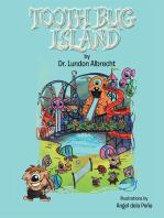 Tooth Bug Island