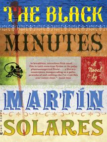 The Black Minutes: A Novel