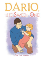 Dario, the Sweet One