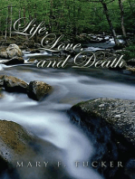 Life, Love, and Death