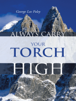 Always Carry Your Torch High