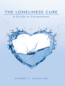 The Loneliness Cure: A Guide to Contentment