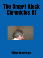 The Smart Aleck Chronicles Iii