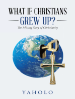What If Christians Grew Up?