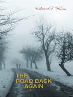 The Road Back Again