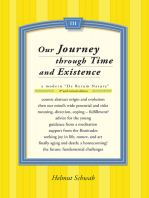 Our Journey Through Time and Existence