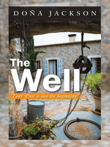 The Well: Your Path Is Just the Beginning