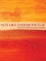 Not Like Everybody Else