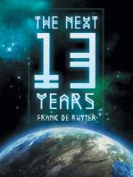 The Next Thirteen Years