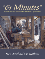 """""""61 Minutes"""": Reflections and Homilies for the Year of Matthew"""