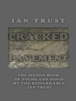 Cracked Pavement: The Second Book of Poems and Songs by the Remarkable Ian Trust