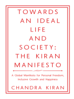 Towards an Ideal Life and Society