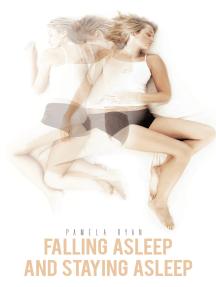 Falling Asleep and Staying Asleep