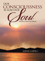 Our Conscioussness Is Also Our Soul