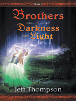 Brothers of Darkness and Light