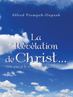 La Révélation De Christ…Afin Que Je Le Connaisse Davantage . . .