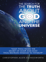 The Search for the Truth About God and the Universe