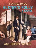 Elster's Folly A Novel