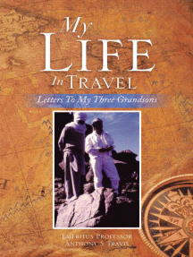 My Life in Travel: Letters to My Three Grandsons