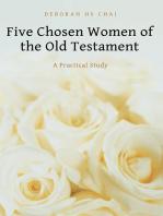 Five Chosen Women of the Old Testament