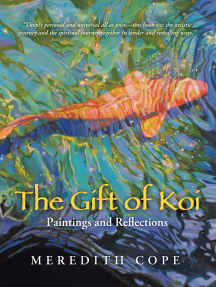 The Gift of Koi: Paintings and Reflections