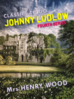 Johnny Ludlow, Fourth Series