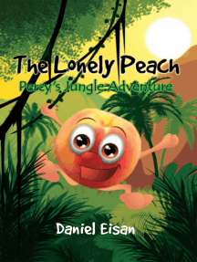 The Lonely Peach: Percy'S Jungle Adventure