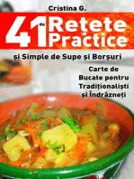 41 de Retete Practice si Simple de Supe si Borsuri