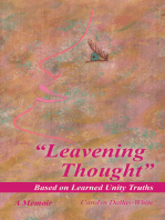 """""""Leavening Thought"""" Based on Learned Unity Truths"""
