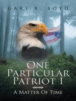 One Particular Patriot I