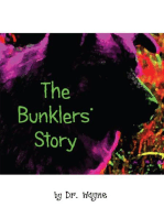 The Bunklers' Story