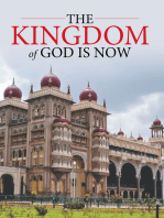 The Kingdom of God Is Now