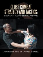Close Combat Strategy and Tactics