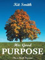 His Good Purpose