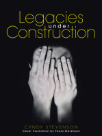 Legacies Under Construction