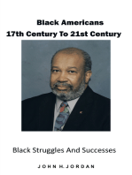 Black Americans 17Th Century to 21St Century