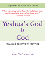 Yeshua's God Is God