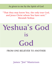 Yeshua's God Is God: From One Believer to Another