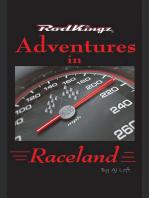 Adventures in Raceland