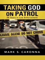 Taking God on Patrol
