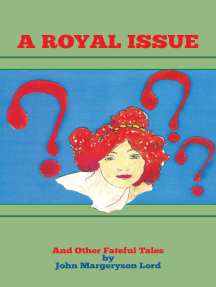 A Royal Issue: And Other Fateful Tales