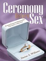 Ceremony Before Sex