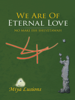 We Are of Eternal Love