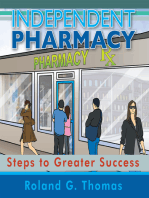 Independent Pharmacy: Steps to Greater Success