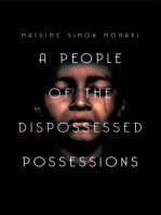 A People of the Dispossessed Possessions
